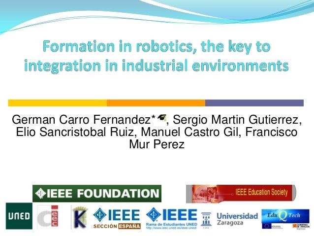 German Carro Fernandez* , Sergio Martin Gutierrez, Elio Sancristobal Ruiz, Manuel Castro Gil, Francisco Mur Perez Electric...