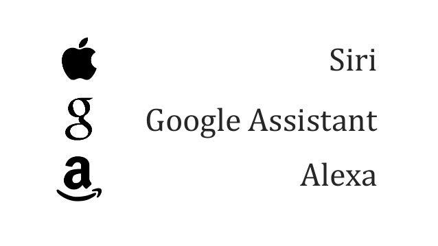 Siri Google Assistant Alexa