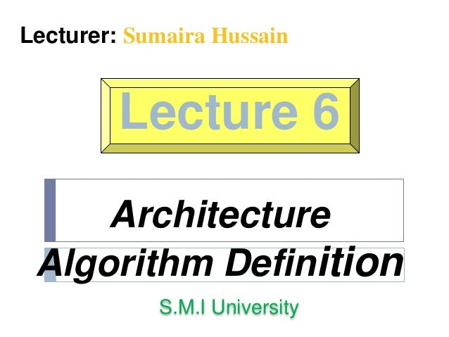 Architecture algorithm definition for Anarchitecture definition