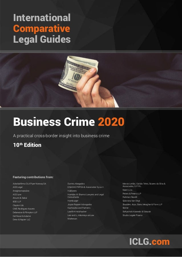 International Comparative Legal Guides Business Crime 2020 10th Edition A practical cross-border insight into business cri...