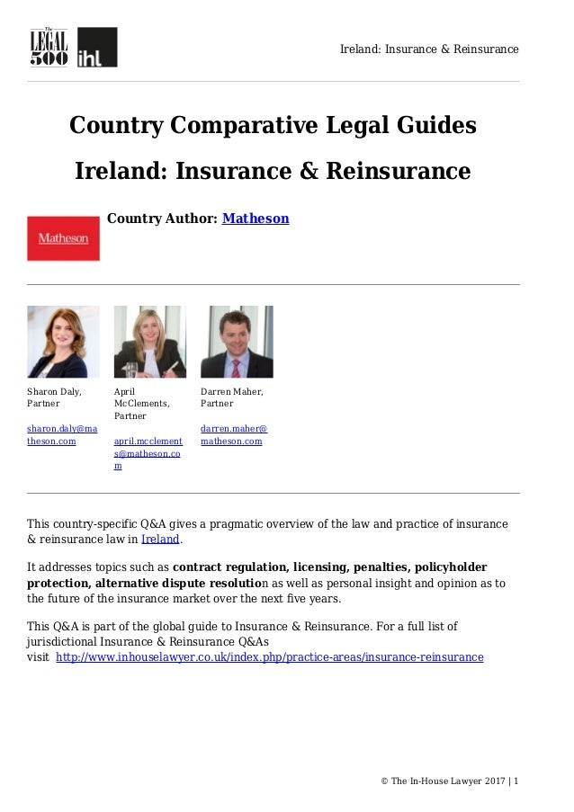 Ireland: Insurance & Reinsurance © The In-House Lawyer 2017 | 1 Country Comparative Legal Guides Ireland: Insurance & Rein...