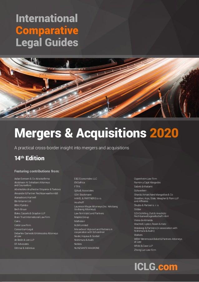 Mergers & Acquisitions 2020 A practical cross-border insight into mergers and acquisitions 14th Edition Featuring contribu...