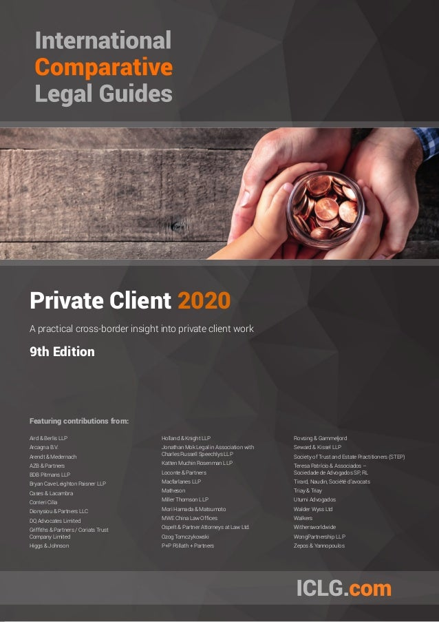 Private Client 2020 A practical cross-border insight into private client work 9th Edition Featuring contributions from: Ai...