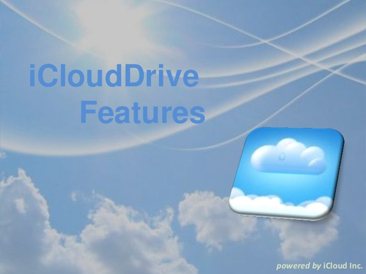 iCloudDrive    Features               powered by iCloud Inc.