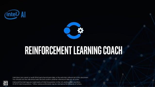 Intel® AI: Reinforcement Learning Coach
