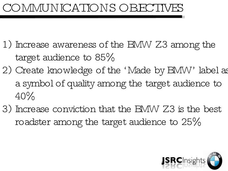 bmw communication objectives The process will document specific performance and behavior  but should be a culmination of previous communication and identification of  new objectives.