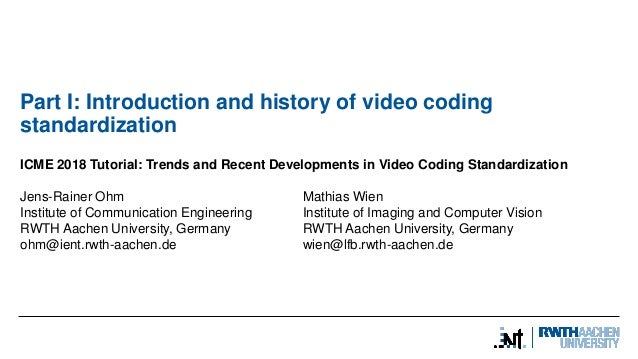 Trends and Recent Developments in Video Coding Standardization Slide 3