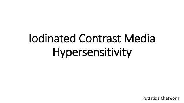 Iodinated Contrast Media Hypersensitivity Puttatida Chetwong