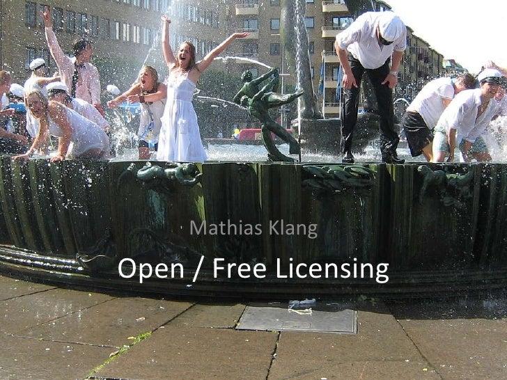 Open / Free Licensing Mathias Klang