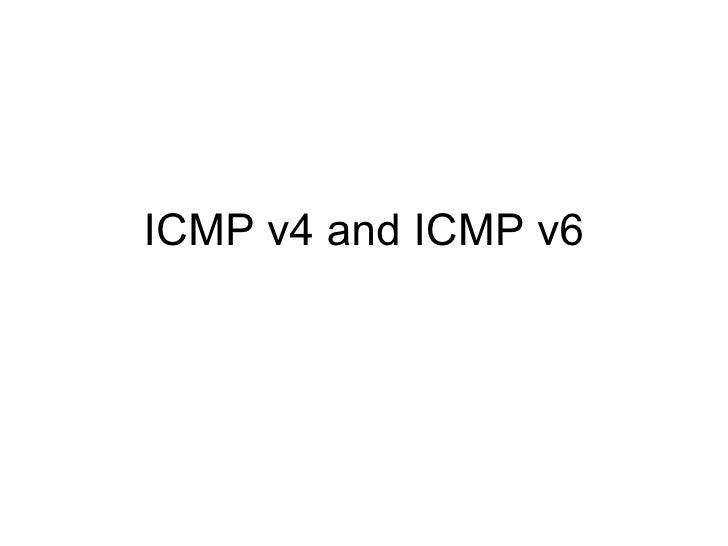 ICMP v4 and ICMP v6