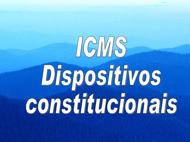 ICMS Dispositivos constitucionais