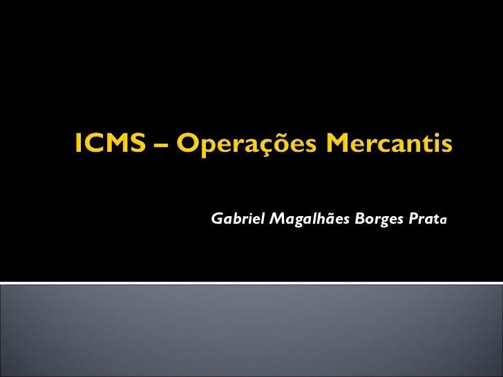 Gabriel Magalhães Borges Prat a