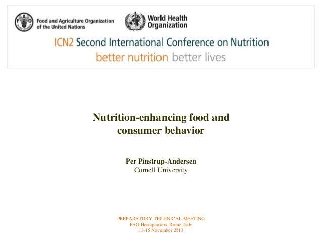 Nutrition-enhancing food and  consumer behavior  Per Pinstrup-Andersen  Cornell University  PREPARATORY TECHNICAL MEETING ...