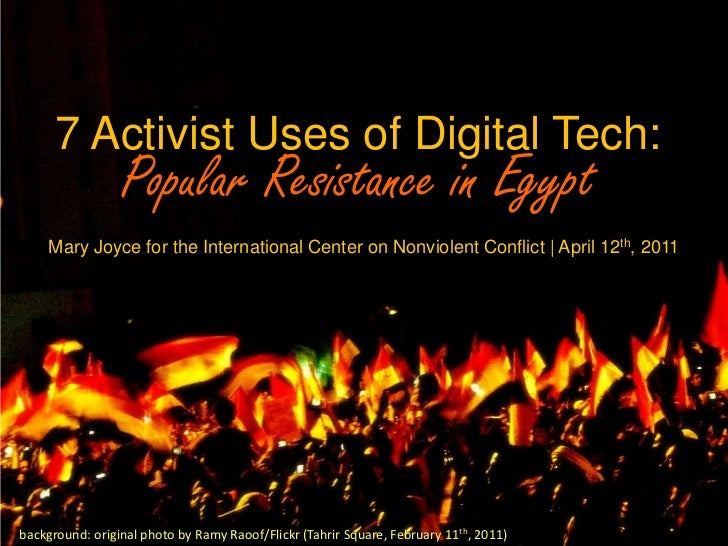 7 Activist Uses of Digital Tech:  Popular Resistance in Egypt