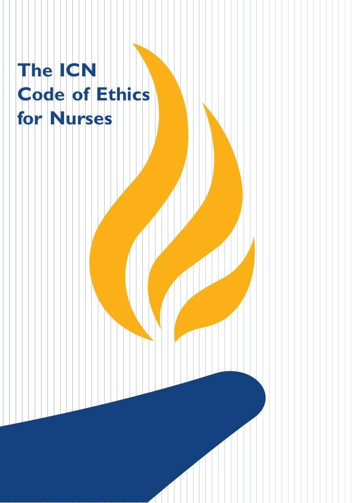 The ICNCode of Ethicsfor Nurses