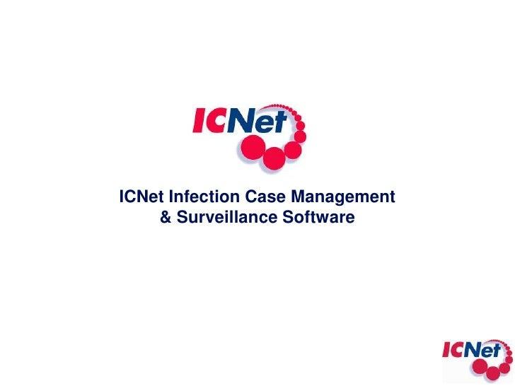ICNet Infection Case Management <br />& Surveillance Software<br />