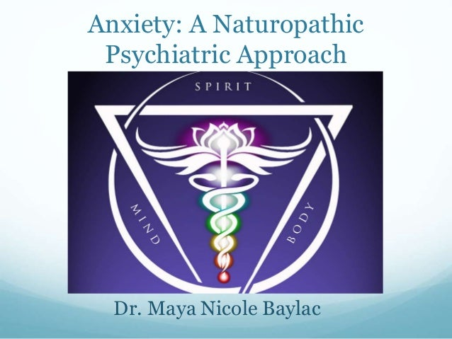 Anxiety A Naturopathic Psychiatric Approach