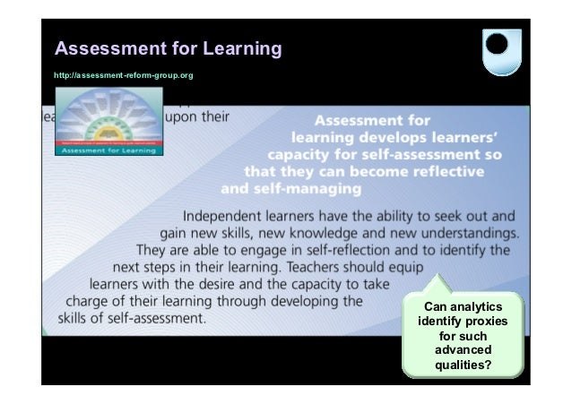 Assessment for Learninghttp://assessment-reform-group.org                                      Can analytics              ...