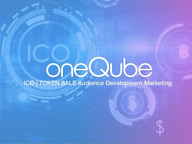 ICO | TOKEN SALE Audience Development Marketing