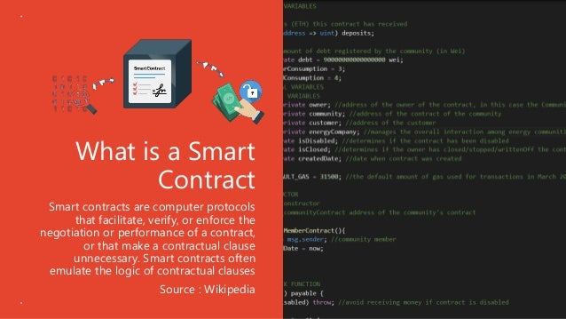 What is a Smart Contract Smart contracts are computer protocols that facilitate, verify, or enforce the negotiation or per...
