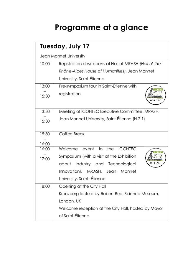 Programme at a glance Tuesday, July 17 Jean Monnet University 10:00 Registration desk opens at Hall of MRASH (Hall of the ...