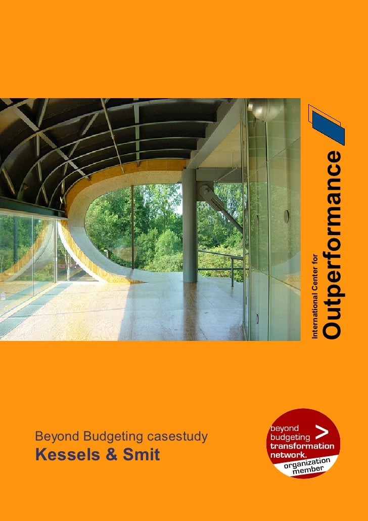 Outperformance                              International Center for     Beyond Budgeting casestudy Kessels & Smit
