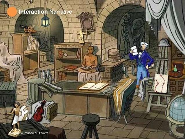 Interaction Narrative Lupicatule, musée du Louvre