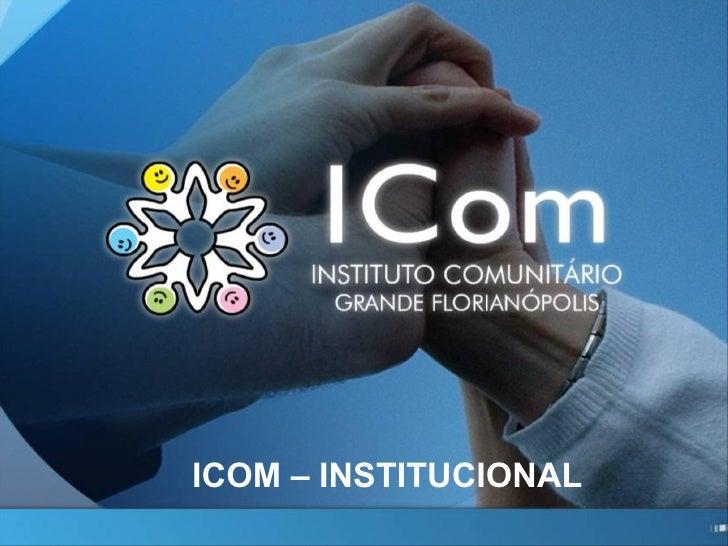ICOM – INSTITUCIONAL