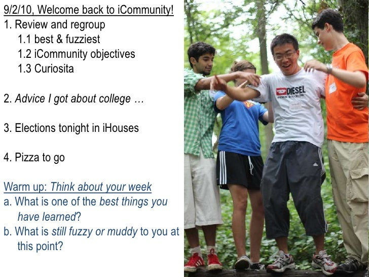 9/2/10, Welcome back to iCommunity!<br />1. Review and regroup <br />1.1 best & fuzziest<br />1.2 iCommunity objectives<...