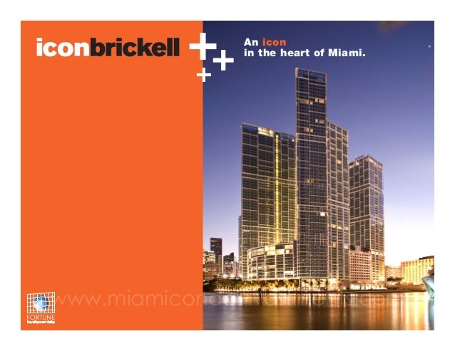 ++ +  An icon in the heart of Miami.  www.miamicondoinvestments.com
