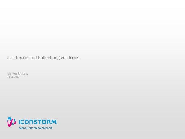 Zur Theorie und Entstehung von IconsMarlon Jonkers11.01.2013