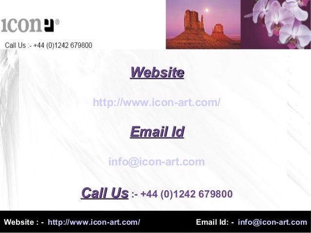 WebsiteWebsitehttp://www.icon-art.com/Email IdEmail Idinfo@icon-art.comCall UsCall Us :- +44 (0)1242 679800Website : - htt...