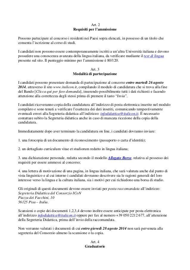 Art. 2 Requisiti per l'ammissione Possono partecipare al concorso i residenti nei Paesi sopra elencati, in possesso di un ...