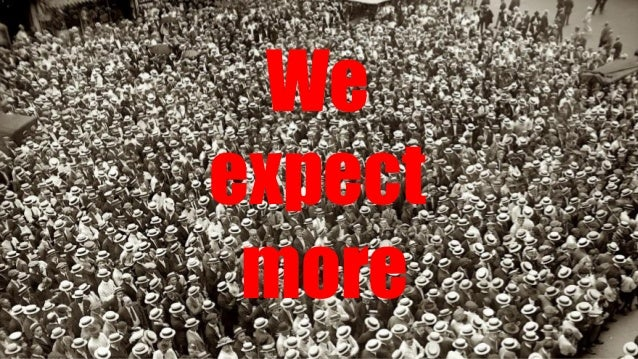 We expect more