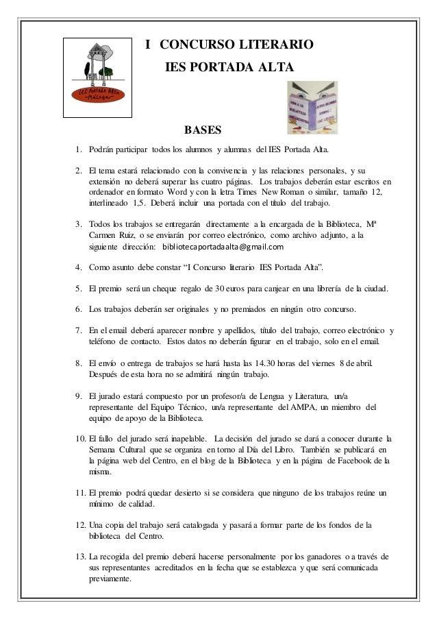 I CONCURSO LITERARIO IES PORTADA ALTA BASES 1. Podrán participar todos los alumnos y alumnas del IES Portada Alta. 2. El t...