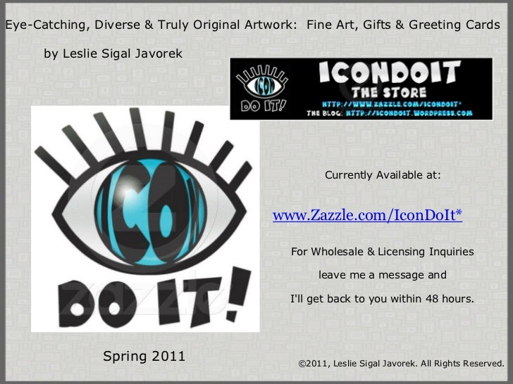 www.Zazzle.com/IconDoIt* Eye-Catching, Diverse & Truly Original Artwork: Fine Art, Gifts & Greeting Cards     by...