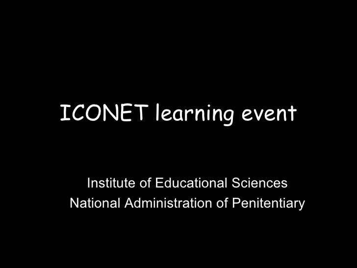 ICONET learning event Institute of Educational Sciences National Administration of Penitentiary