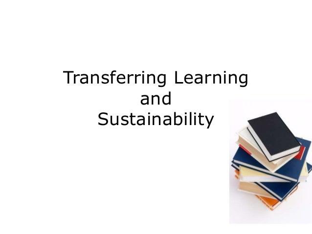 Transferring LearningandSustainability