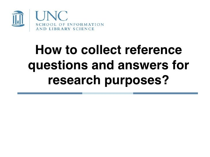 How to collect reference questions and answers for    research purposes?