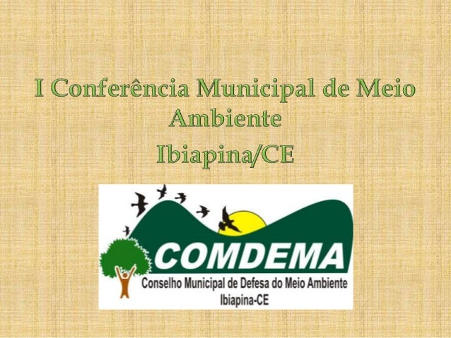 I conferência municipal de meio ambiente em ibiapina ce