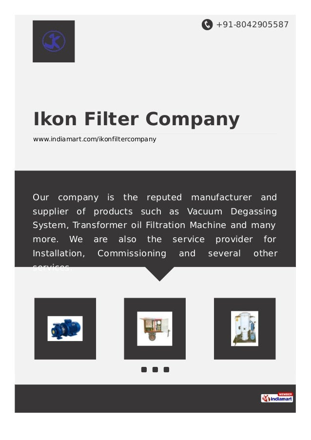 +91-8042905587 Ikon Filter Company www.indiamart.com/ikonfiltercompany Our company is the reputed manufacturer and supplie...