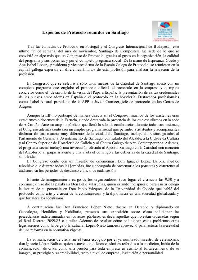 Expertos de Protocolo reunidos en Santiago Tras las Jornadas de Protocolo en Portugal y el Congreso Internacional de Budap...