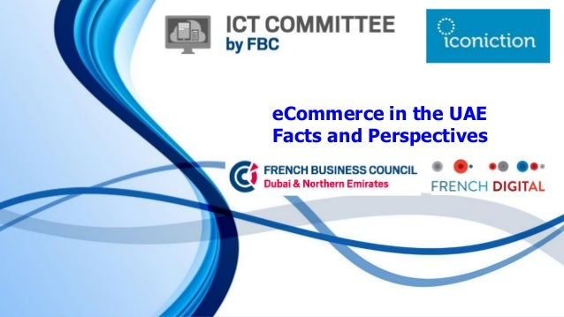 eCommercein the UAE Facts and Perspectives