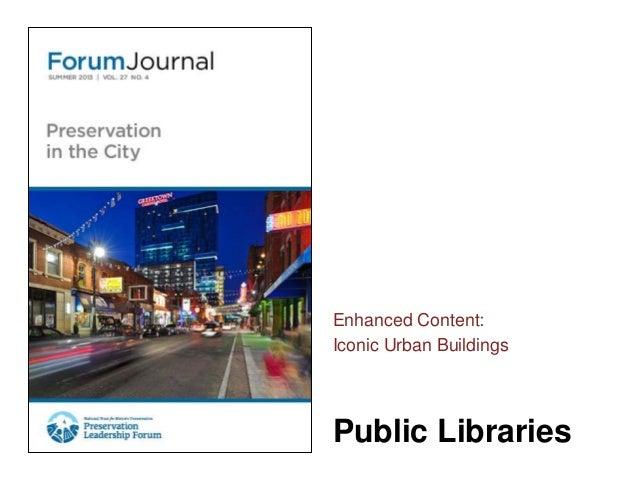 Public LibrariesEnhanced Content:Iconic Urban Buildings