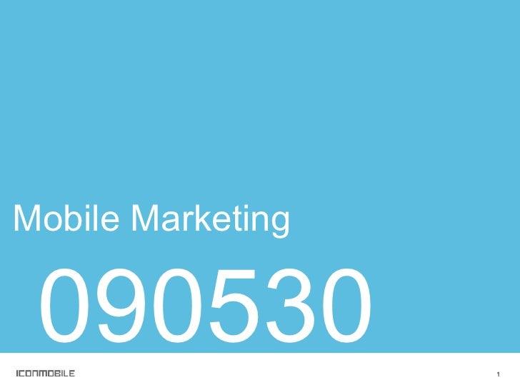 Mobile Marketing 090530