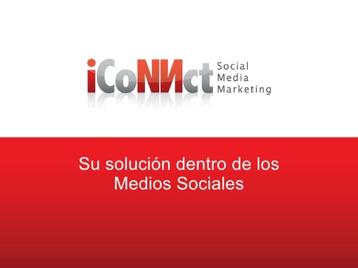 Social Media Marketing Su soluci ón  dentro de los Medios Sociales