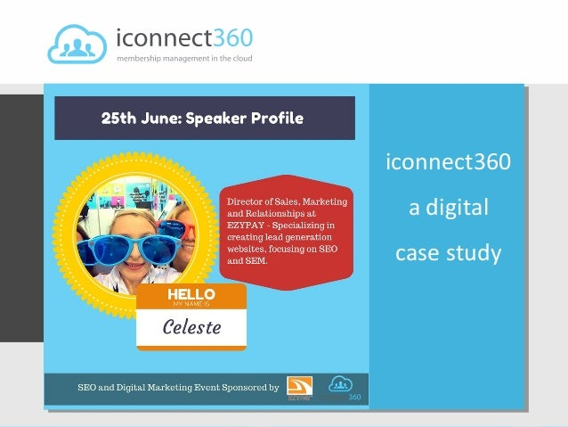 iconnect360.com Topic: Or sub heading here... Presented by: Celeste Kirby-Brown Date: 15th February 2012 iconnect360 a dig...