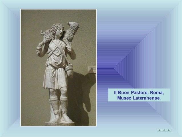Il Buon Pastore, Roma,  Museo Lateranense.
