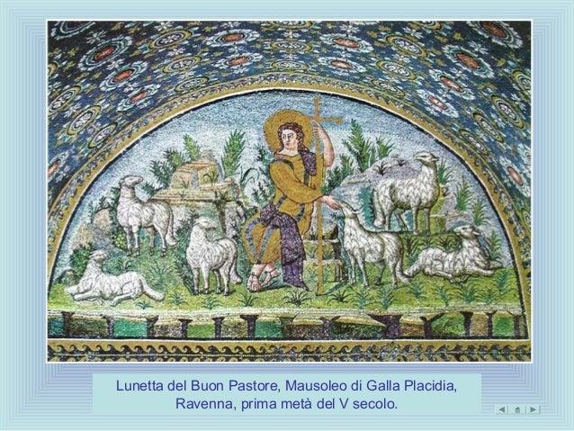 Lunetta del Buon Pastore, Mausoleo di Galla Placidia,         Ravenna, prima metà del V secolo.