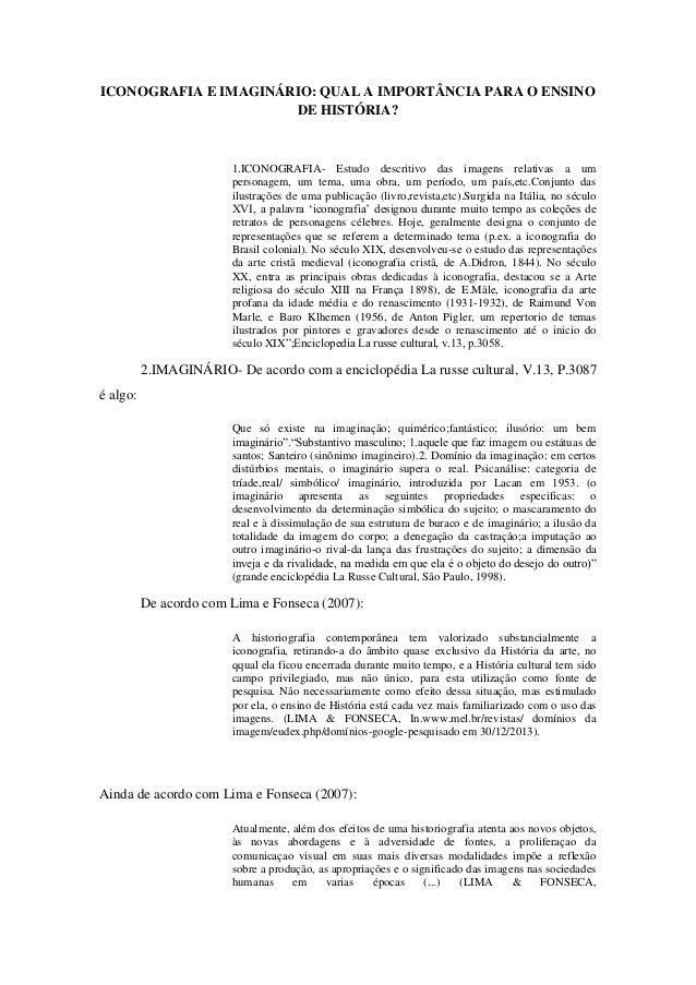 ICONOGRAFIA E IMAGINÁRIO: QUAL A IMPORTÂNCIA PARA O ENSINO DE HISTÓRIA?  1.ICONOGRAFIA- Estudo descritivo das imagens rela...